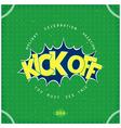Kick off football vector image vector image
