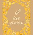 pasta different types fusilli spaghetti gomiti vector image
