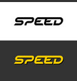 speed word dynamic logo letters speed with sport vector image