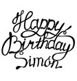 happy birthday simon name lettering vector image vector image
