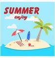 summer enjoy island background image vector image