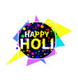 happy holi indian festival of colours background vector image