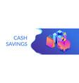 cash savings isometric 3d banner header vector image vector image