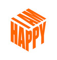 im happy simple text slogan t shirt graphic vector image