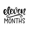 eleven months bashower newborn age marker vector image vector image