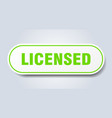 licensed sign rounded green sticker vector image vector image