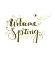 welcome spring vector image vector image