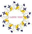 Bouquet and heart frame with words I love you vector image