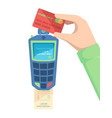 pay card terminal hand holding debit card with vector image