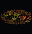 the dance of change text background word cloud vector image vector image
