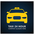taxi icon taxi service 24 hour serrvice taxi car vector image