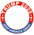 trump 2020 round circle seal frame keep america vector image vector image