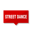 street dance red tag vector image vector image
