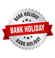 bank holiday 3d silver badge with red ribbon vector image vector image