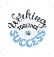 motivational poster about teamwork vector image vector image