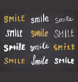 Smile letterings handwritten signs set hand drawn