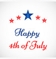 4th of july usa indpendence day vector image vector image