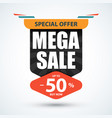 mega sale banner special offer design vector image vector image