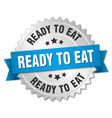 ready to eat round isolated silver badge vector image vector image