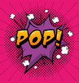 comic pop art speech bubble vector image