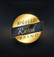 highest rated brand golden label or badge design vector image vector image