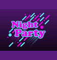 night party abstract background in the style vector image