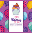 happy birthday celebration card with muffin vector image