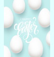 happy easter egg lettering on the blue background vector image vector image