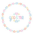 round heart frame you and me romantic labels vector image vector image