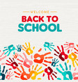 back to school card diverse children hand print vector image vector image