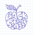 Back to school Ink lettering inscribed in the vector image vector image