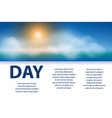sunny day poster design banner with sun clouds vector image