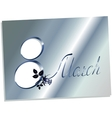 March 8 greeting card EPS10 vector image vector image