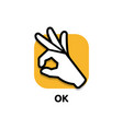 palm a human hand shows ok symbol and vector image