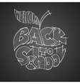 Back to school Chalk lettering inscribed in the vector image vector image