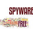 free spyware killer text background word cloud vector image vector image