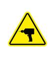 drill warning sign yellow repair hazard attention vector image
