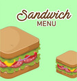 sandwich menu sandwich background image vector image vector image