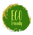 eco friendly label round emblem vector image