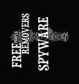 free spyware remover text background word cloud vector image vector image