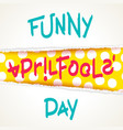 joking april fools day design vector image vector image