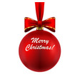 beautiful christmas red ball with bow isolated on vector image