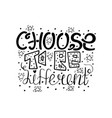choose to be different vector image vector image