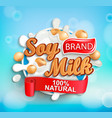 natural and fresh soy milk label splash vector image
