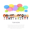 Team Work with Colorful Speech Bubbles vector image vector image