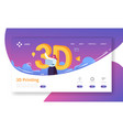 3d printing technology landing page website vector image