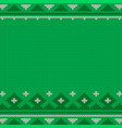 knitted seamless green christmas pattern with vector image vector image
