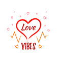 love vibes heart shape with lettering on white vector image vector image