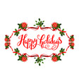 holiday floral frame vector image vector image