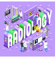 Radiology 01 Concept Isometric vector image vector image